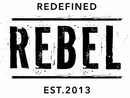 REDEFINED REBEL EST. 2013