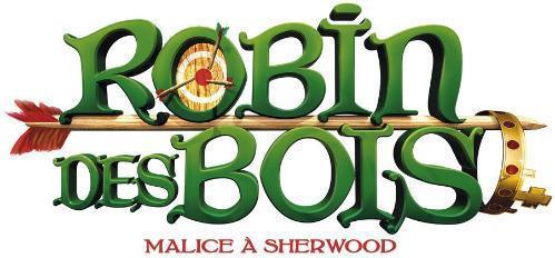 ROBIN DES BOIS MALICE A SHERWOOD