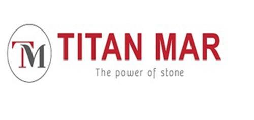 TM TITAN MAR The power of stone