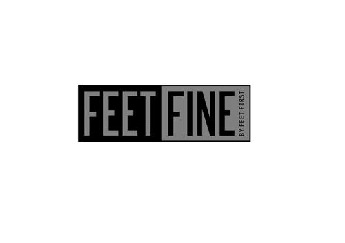 FEET FINE BY FEET FIRST