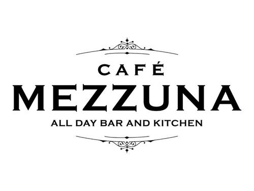 CAFÉ MEZZUNA ALL DAY BAR  AND KITCHEN
