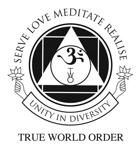 SERVE LOVE MEDITATE REALISE UNITY IN DIVERSITY TRUE WORLD ORDER