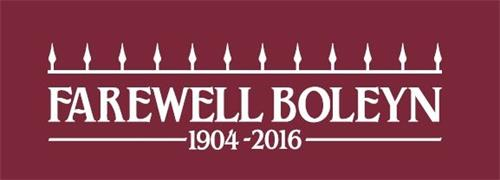 FAREWELL BOLEYN 1904 - 2016