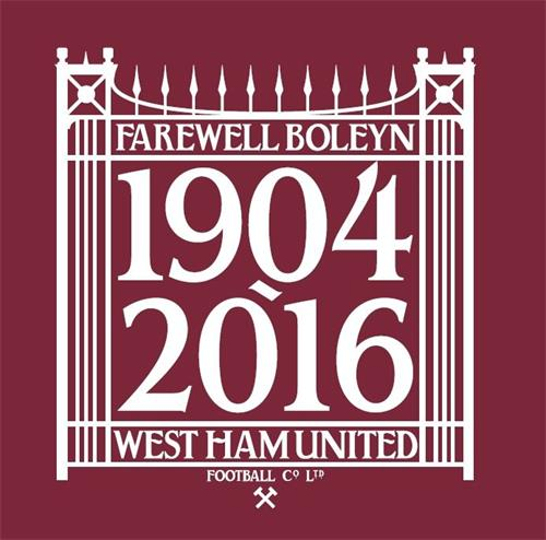 FAREWELL BOLEYN WEST HAM UNITED FOOTBALL CO LTD 1904 - 2016