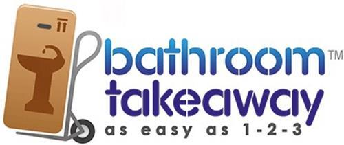 BATHROOM TAKEAWAY AS EASY AS 1 - 2 - 3