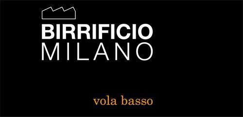 BIRRIFICIO MILANO VOLA BASSO