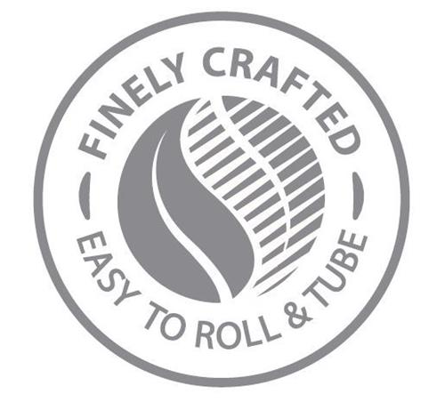 FINELY CRAFTED EASY TO ROLL & TUBE
