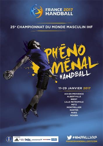 PHÉNOMÉNAL HANDBALL FRANCE 2017 HANDBALL 25e CHAMPIONNAT DU MONDE MASCULIN IHF 11·29 JANVIER 2017