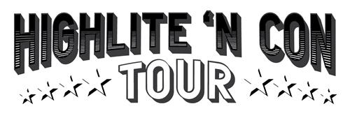 HIGHLITE 'N CON TOUR