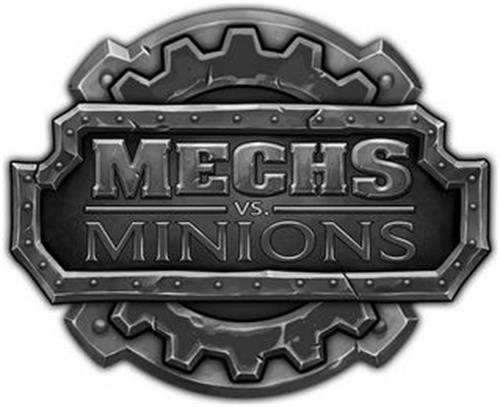 MECHS VS. MINIONS