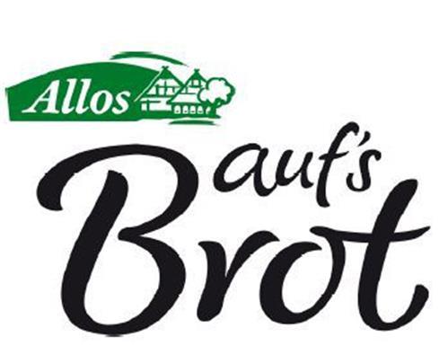 ALLOS AUF'S BROT