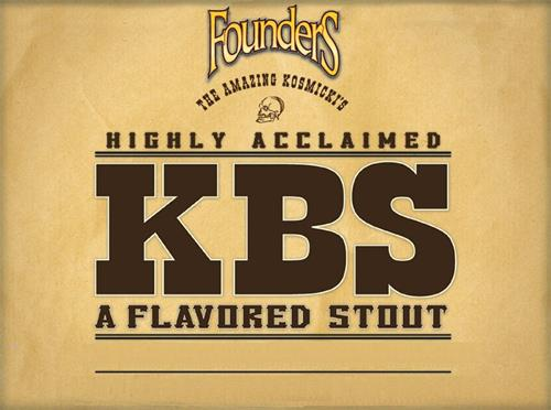 FounderS THE AMAZING KOSMICKI'S HIGHLY ACCLAIMED KBS A FLAVORED STOUT