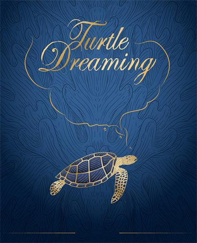 TURTLE DREAMING