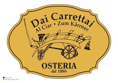 Dai Carrettai  Al Ciar Zum Kärrner OSTERIA dal 1998