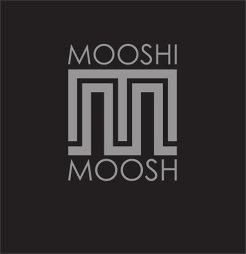 Mooshi Moosh