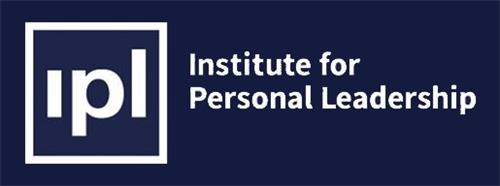 IPL INSTITUTE FOR PERSONAL LEADERSHIP