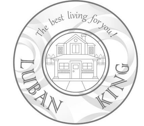 LUBAN KING The best living for you!