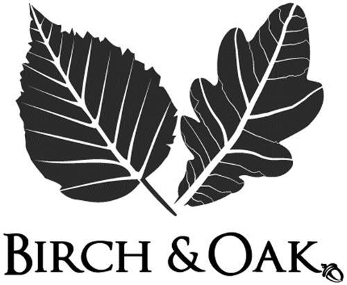 BIRCH & OAK