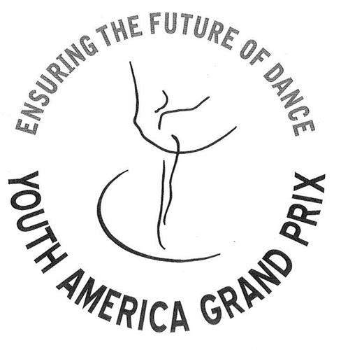 YOUTH AMERICA GRAND PRIX ENSURING THE FUTURE OF DANCE