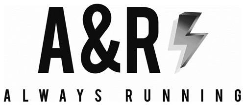 A&R ALWAYS RUNNING