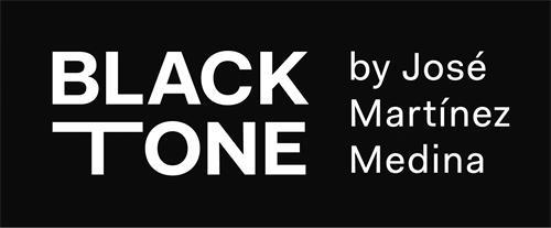 BLACK TONE by José Martínez Medina