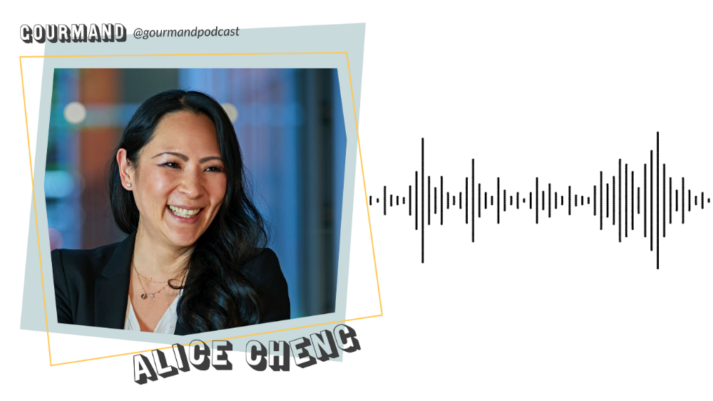 Gourmand Podcast - Alice Cheng