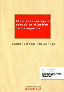 El delito de corrupcio%cc%81n privada en el a%cc%81mbito de los negocios