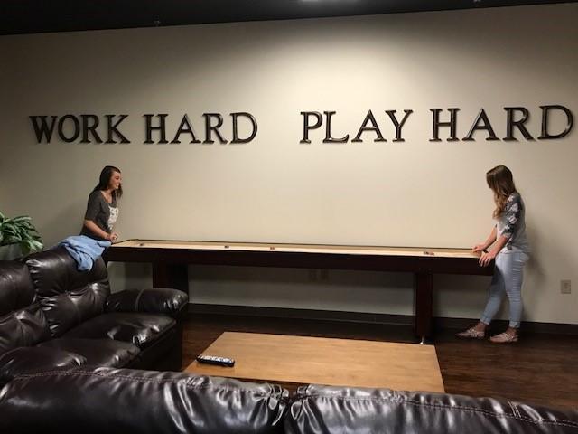 We work hard and play hard too!