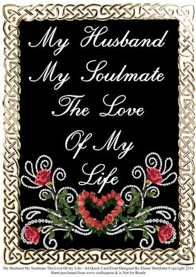 2d64fa5a12a My Husband My Soulmate the Love of My Life A4 Quick Card - CUP183901_604 |  Craftsuprint