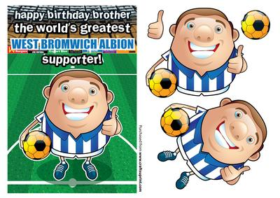 West Bromwich Albion Football Club Happy Birthday Brother ...