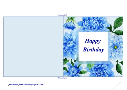 Blue Dahlias Quick And Easy Print Cut Fold Birthday Card