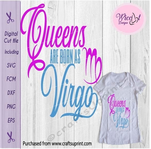 virgo zodiac quote queens are born in svg
