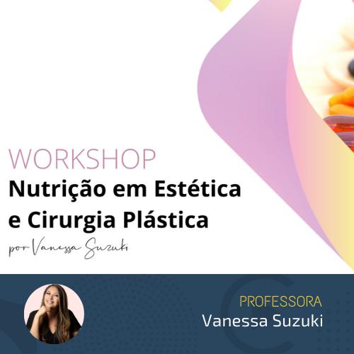 Workshop Nutrição em Estética e Cirurgia Plástica