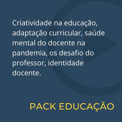 PACK 04 - Educação