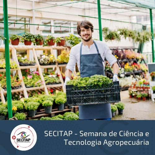 S6 - Horticultura Tropical: Cadeia Produtiva de Flores, Frutos e Hortaliças