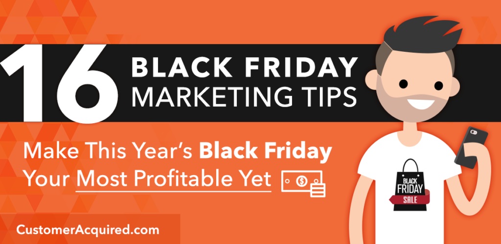 16 Black Friday Marketing Tips for Ecommerce