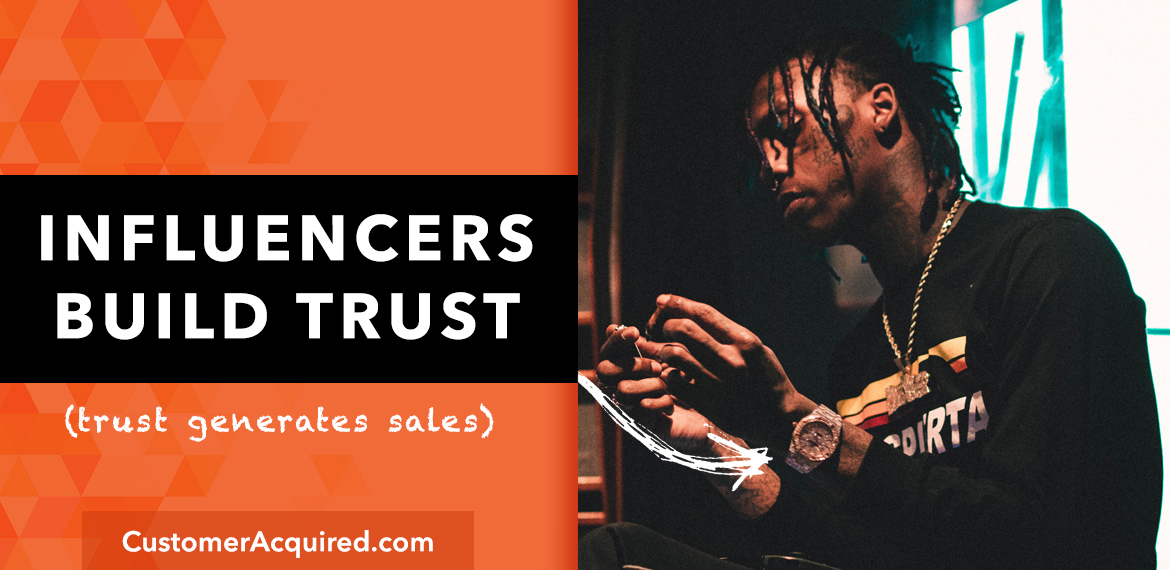 Influencers Build Trust and Sale More Products