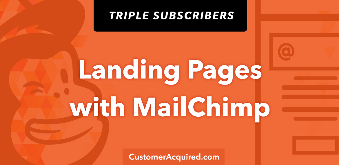 Landing Pages With Mailchimp to Build Email List