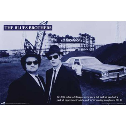 106 Miles To Chicago Blues Brothers Quote: Blues Brothers Movie Quote Poster Poster, From WH Posters