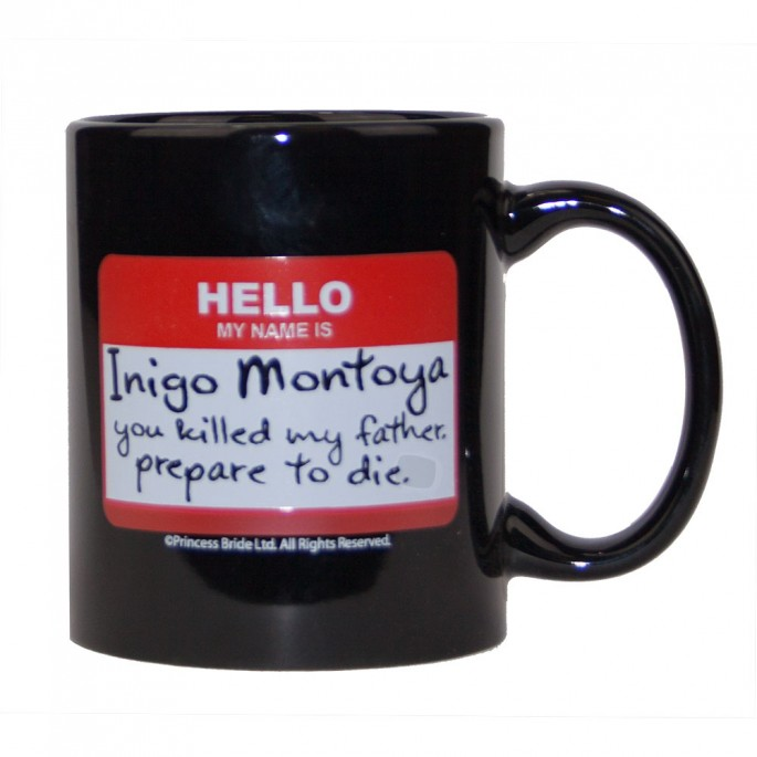 Princess Bride Hello My Name is Inigo Montoya Mug