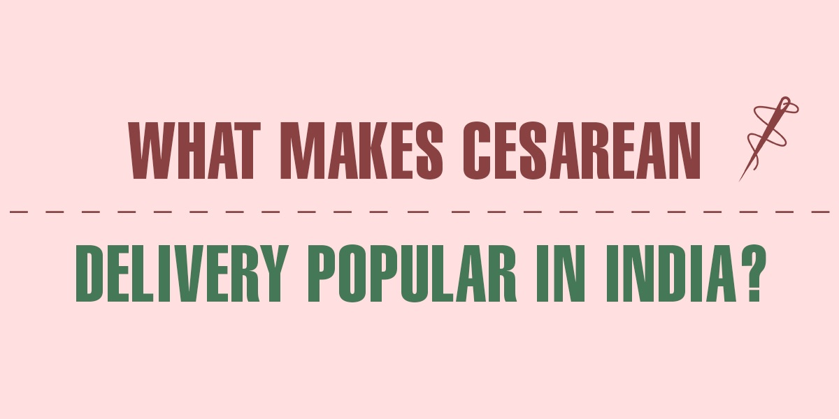 Cesarean delivery - Benefits and Risks