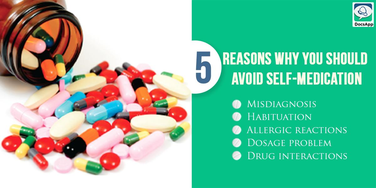 5 reasons why you should avoid self-medication