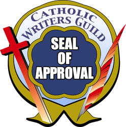 Receives the Catholic Writer's Guild Seal of Approval