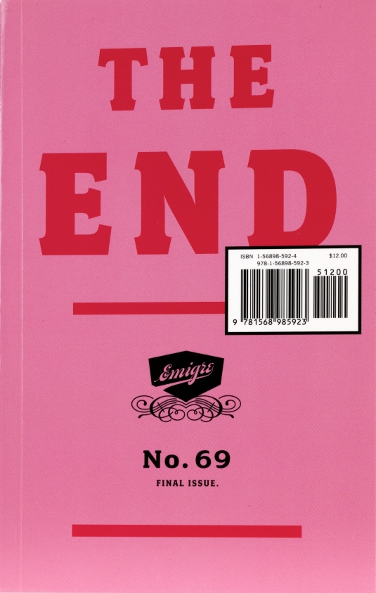 Emigre 69: The End