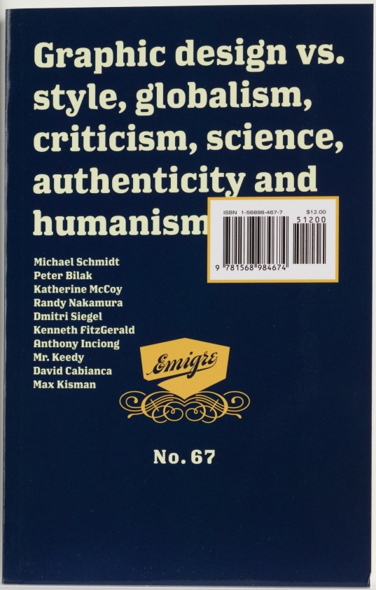 Emigre 67: Graphic design vs. style, globalism, criticism, science, authenticity and humanism