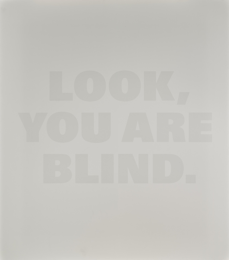 LOOK, YOU ARE BLIND
