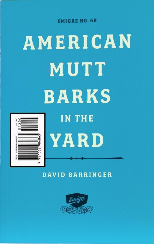 Emigre 68: American Mutt Barks in the Yard
