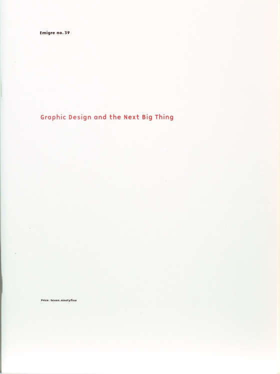 Emigre 39: Graphic Design and the Next Big Thing