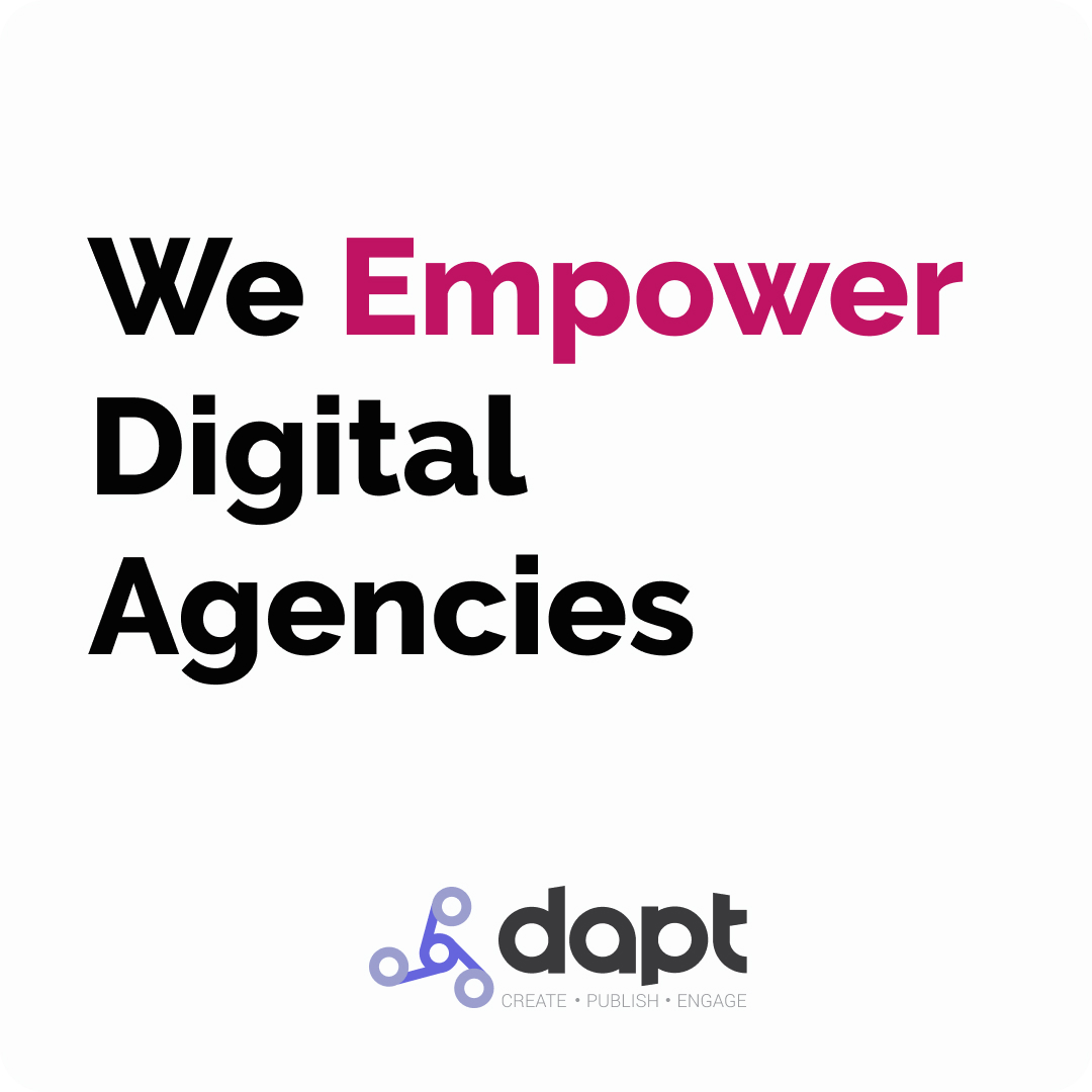 Dapt Empowers Digital Agencies