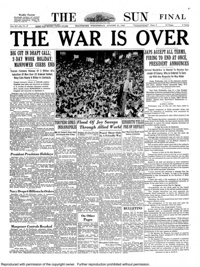 "The Wednesday, August 15, 1945 edition of The Baltimore Sun: ""The War is Over."" (Baltimore Sun archives)"